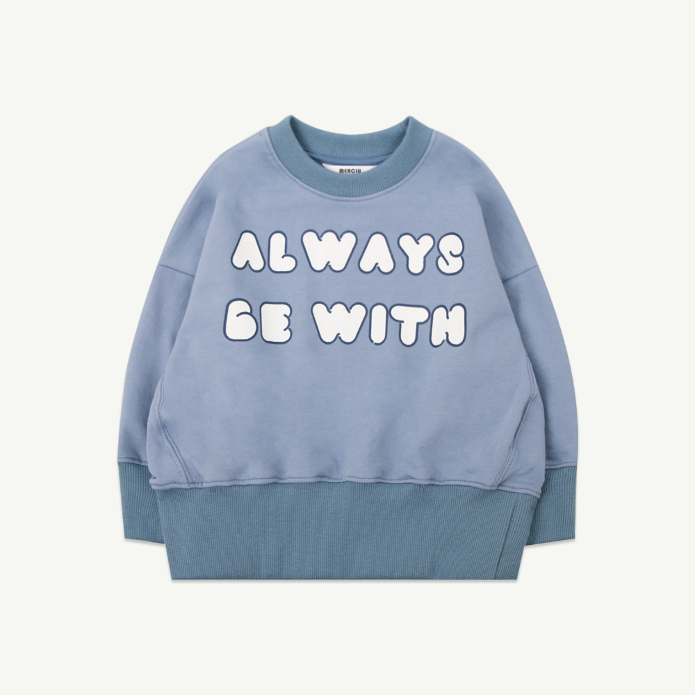 Always be with you sweatshirt - blue (당일발송)